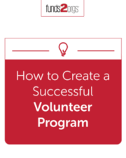 How to Create a Successful Volunteer Program